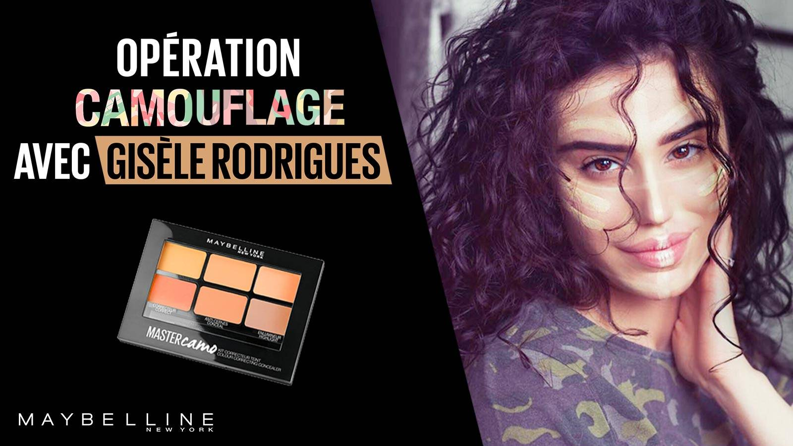 maybelline-master-camo-opération-camouflage-gisele-rodrigues-video-16x9(1)