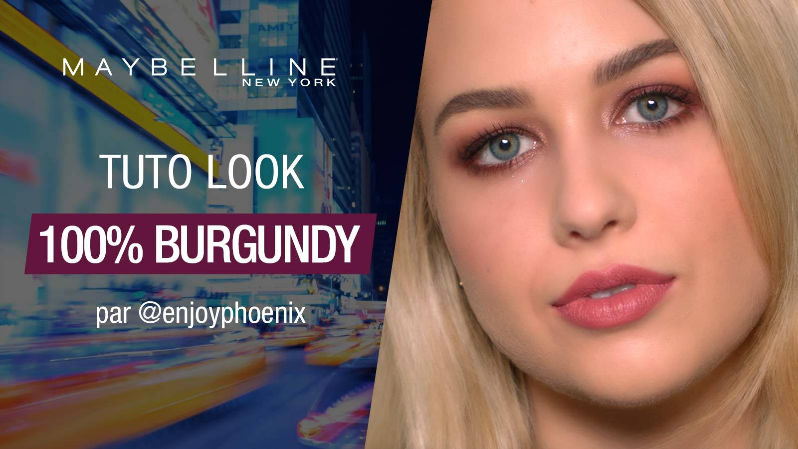 maybelline-tutoriel-look-burgundy-enjoyphoenix-video-16x9